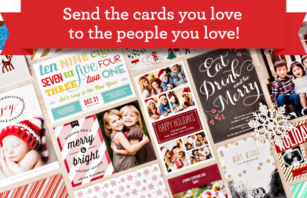 Send the cards you love to the people you love!